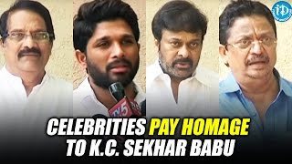 Celebrities pay Homage to K.C. Sekhar Babu | Chiranjeevi | Allu Arjun