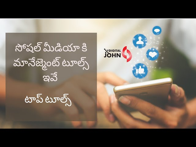 Social Media Management Tools in Telugu - Digital John