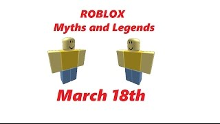 March 18th | ROBLOX Myths and Legends season 2 part 6