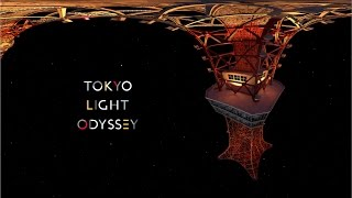 【360° Teaser】Tokyo Light Odyssey