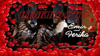 Emir & Feriha - Tenderness divine music