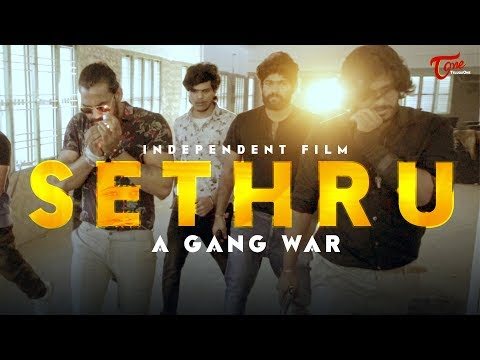 SETHRU 2019 | Independent Film | By Bhannu Chandar | TeluguOne