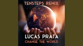 Play Change The World (Tensteps Remix)