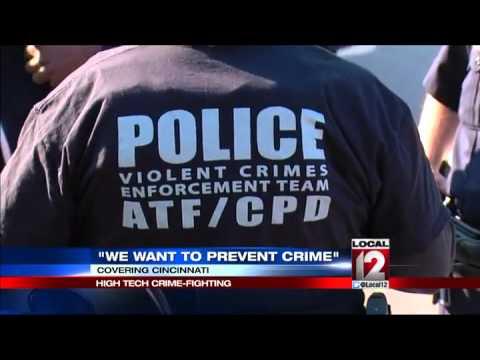 High-tech crime fighting happening in Cincinnati