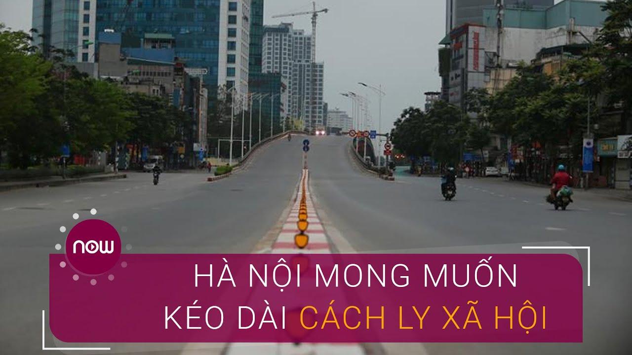 Người dân Hà Nội mong muốn kéo dài cách ly xã hội | VTC Now