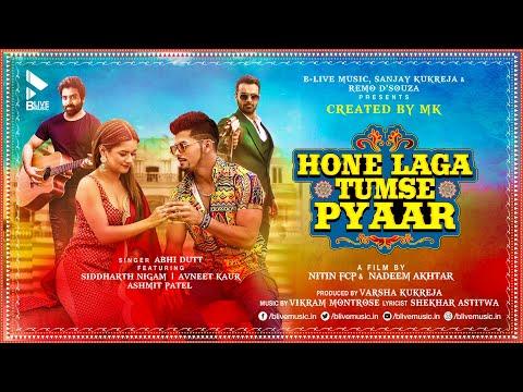 Hone Laga Tumse Pyaar | Song | Abhi Dutt ft. Siddharth Nigam, Avneet Kaur, Ashmit Patel | Vikram M