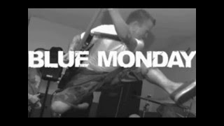 Watch Blue Monday On The Outside video
