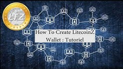 [LTZ] How to create LitcoinZ Wallet Tutorial