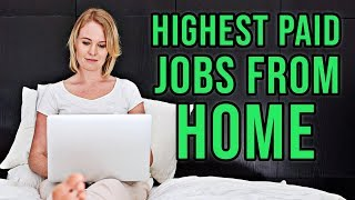 10 Highest Paying Jobs You Can Do From Home