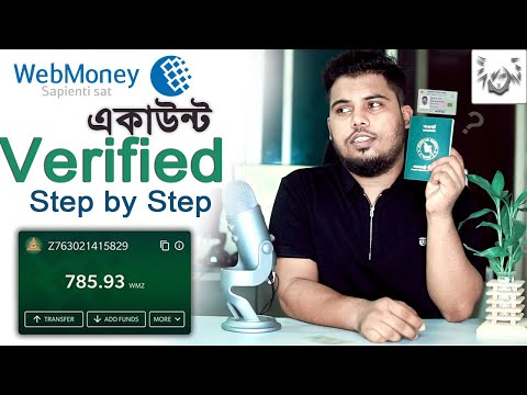 WebMoney Account Create Bangla | Webmoney Dollar Transfer | Webmoney Account Verified