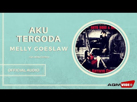 melly-goeslaw---aku-tergoda- -official-audio