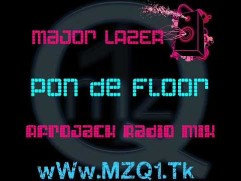 Major Lazer  Pon De Floor Afrojack Radio Mix