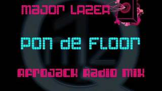 Major Lazer - Pon De Floor (Afrojack Radio Mix)