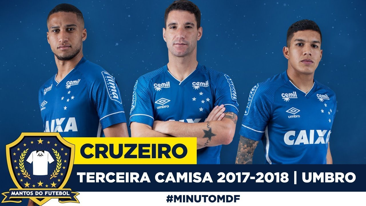 3ca80843cdaef Terceira camisa do Cruzeiro 2017-2018 Umbro - YouTube