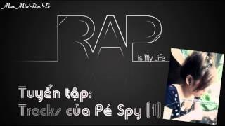 Tuyển Tập Tracks của Pé Spy [1]