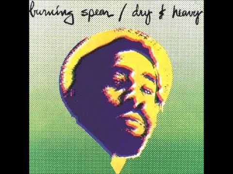 Burning Spear - Dry & Heavy - 1977
