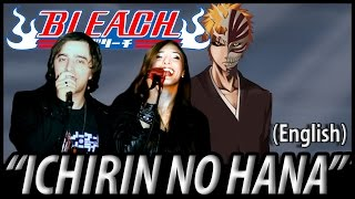 "Bleach opening 3 - ""Ichirin No Hana"" (English Dub)"