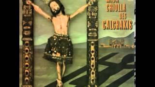 Los Calchakis - La Misa Criolla