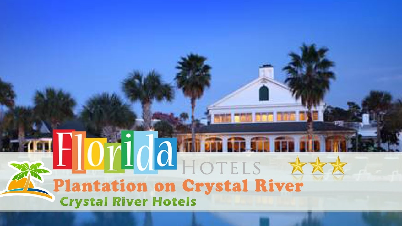 Plantation On Crystal River Hotels Florida