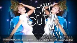 Kylie Minogue 'Get Outta My Way' (7th Heaven Club Mix)