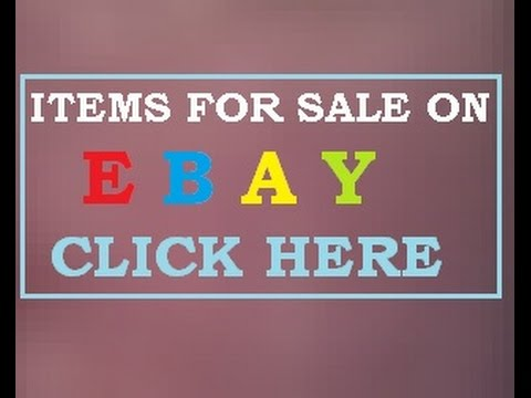 ITEMS   FOR   SALE   ON   E B A Y
