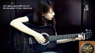(Gpt guitar school) Huong dan guitar ĐI VỀ PHÍA CHÂN TRỜI
