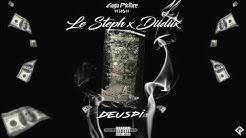 Le Steph X Diidiix - Deuspi (Audio Officiel)