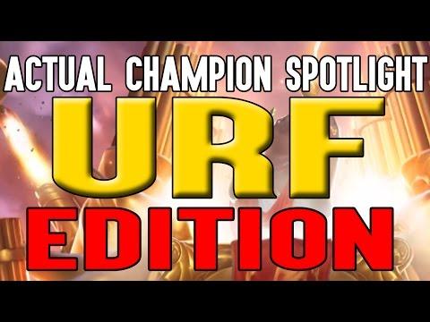 ACTUAL Champion Spotlight URF EDITION