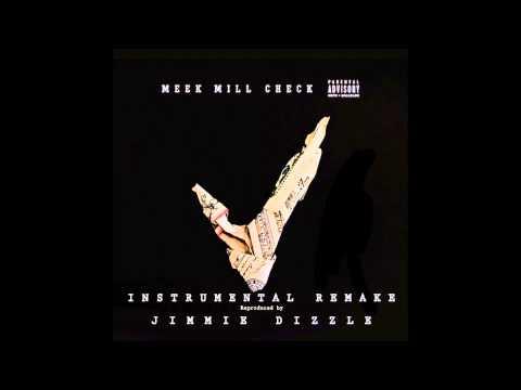 "(FREE) Meek Mill ""Check""  Instrumental W/Hook (Reprod By Jimmie Dizzle)"