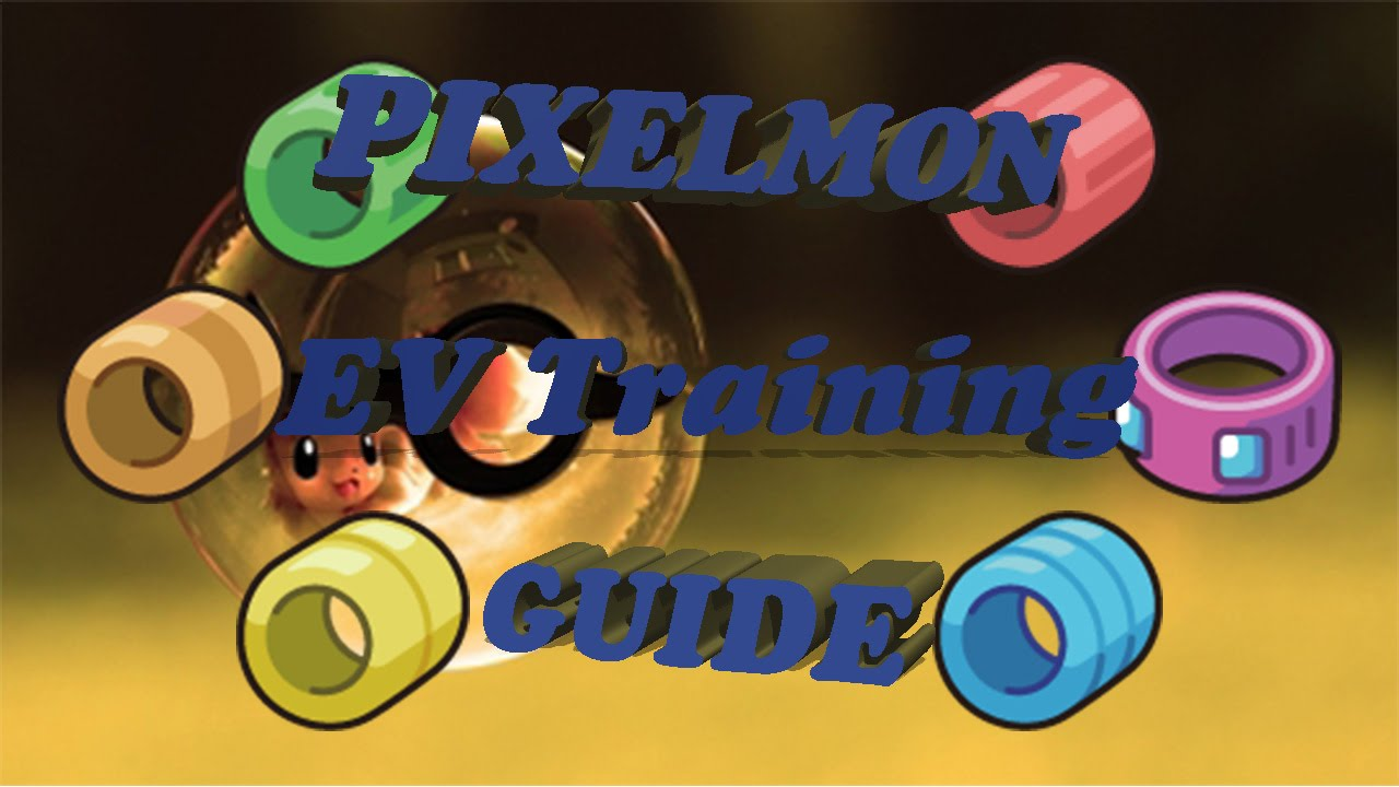 Pixelmon EV Training Guide