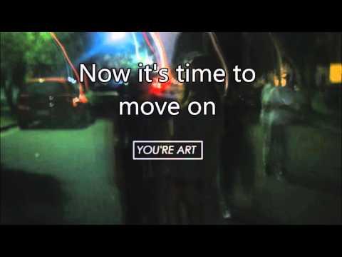 Move on Garden City Movement Lyrics
