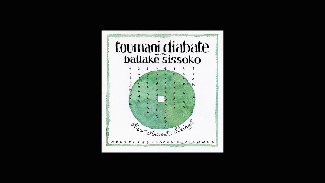 "Toumani Diabate with Ballake Sissoko (kora) ""NEW ANCIENT STRINGS"" (1999) (re-equalized FUL"
