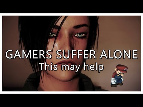 Gamers suffering with problems alone, this is for you