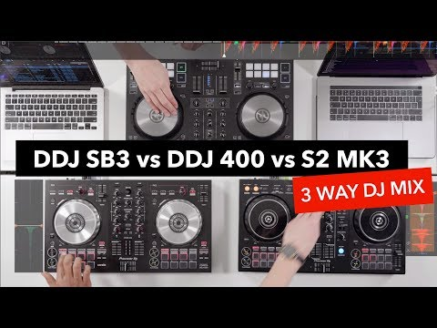 3 Way DJ Mix - Pioneer DDJ 400 vs DDJ SB3 vs Traktor S2 MK3