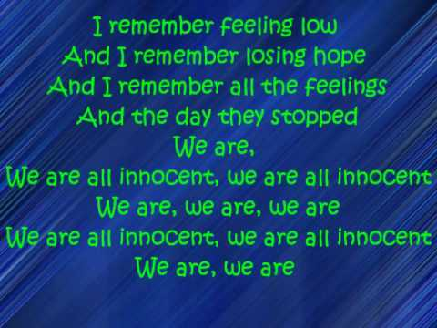 (HQ) Innocent - Our Lady Peace - LYRICS ON SCREEN!!!