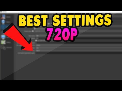 BEST OBS SETTINGS FOR 720P STREAMING TO YOUTUBE GAMING! - EASY AND FAST!