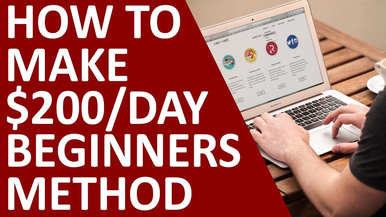 How To Make $200 Per Day As A Beginner (Easiest Method In 2018