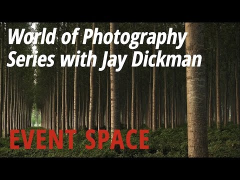 World of Photography Series with Jay Dickman