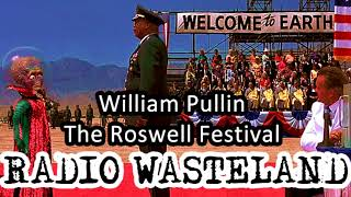 Uploading The Roswell UFO Festival with WIlliam Pullin
