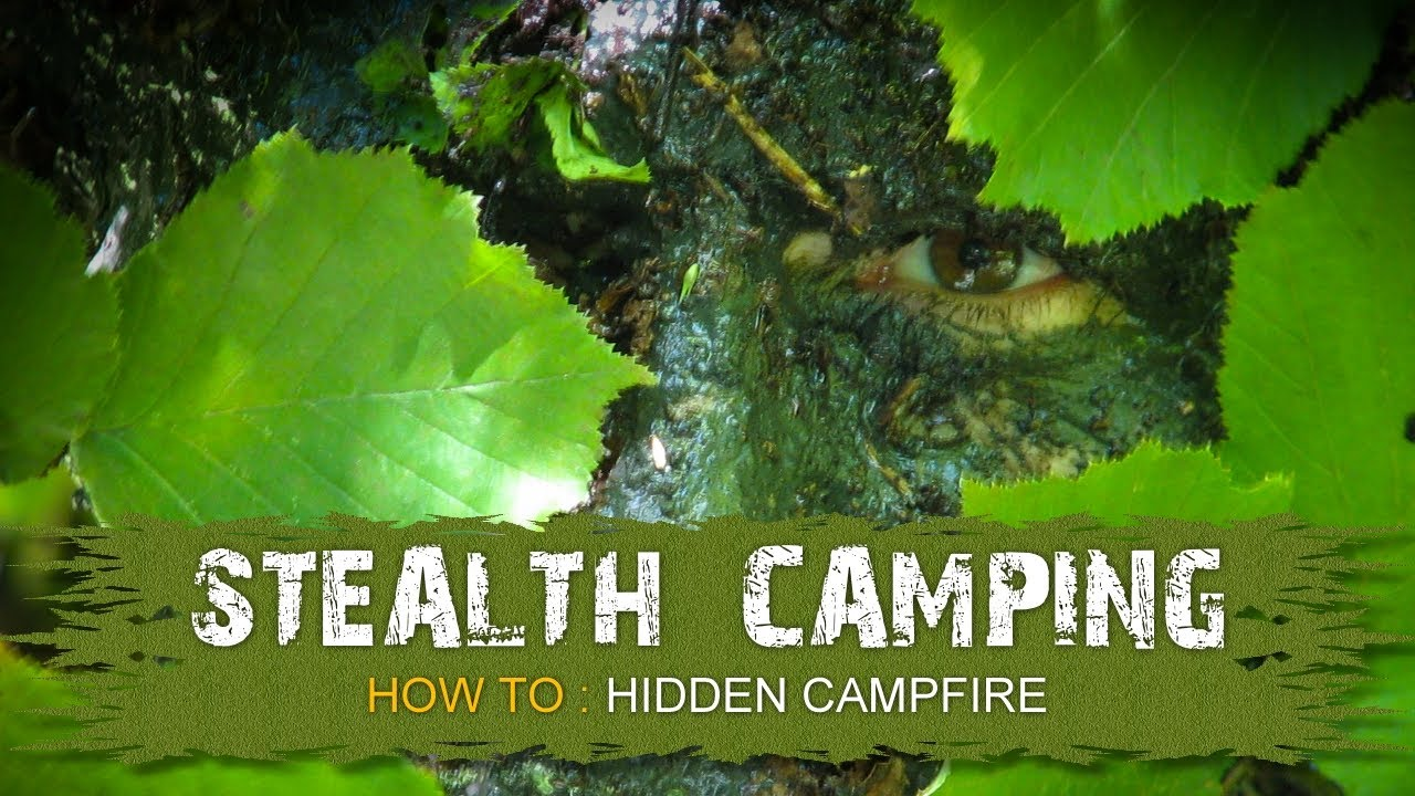 How To Stealth Camping Hidden Campfire Youtube