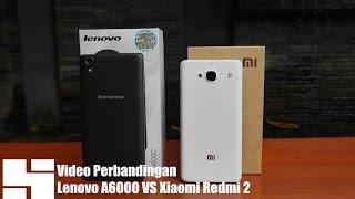 Lenovo A6000 vs Xiaomi Redmi 2 Indonesia