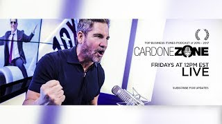 Why You Don't Have Money and What to Do About It: Cardone Zone