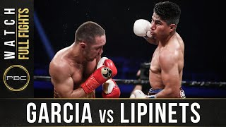 Garcia vs Lipinets FULL FIGHT: March 10, 2018 - PBC on Showtime