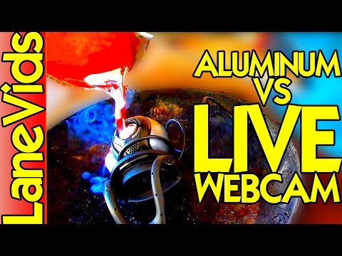 📹 WEBCAM LIVE VS MOLTEN ALUMINUM 🔥 | LaneVids