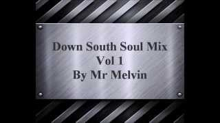 "Southern Soul ""Down South Soul"" by Mr Melvin"