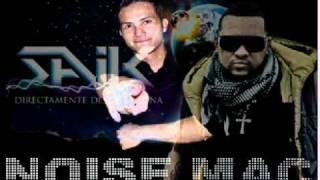 saik ft noise mac  que xopa remix