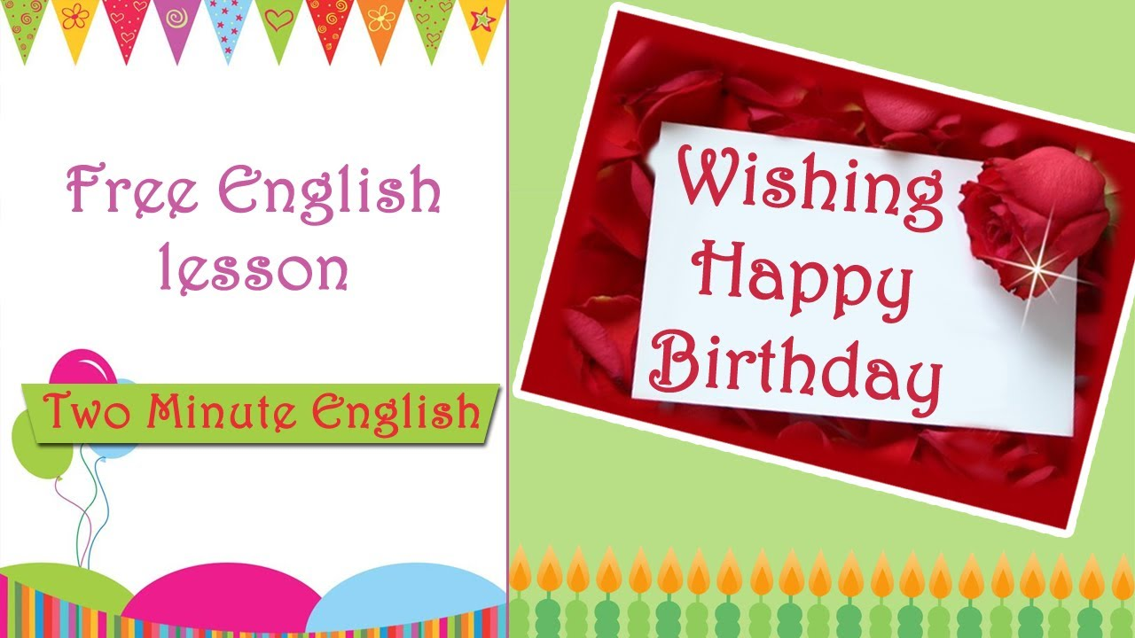 Wishing someone happy birthday in english learn english without wishing someone happy birthday in english learn english without teacher youtube m4hsunfo