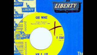 Vik E. Lee - GEE WHIZ  (Gold Star Studio)  (1964)