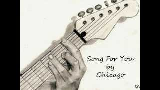 Song for you - Chicago