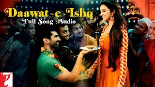 Daawat-e-Ishq - Title Song | Full Audio Song | Javed Ali | Sunidhi Chauhan | Sajid-Wajid